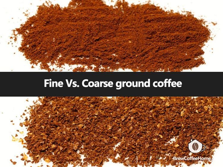 fine vs coarse ground coffee