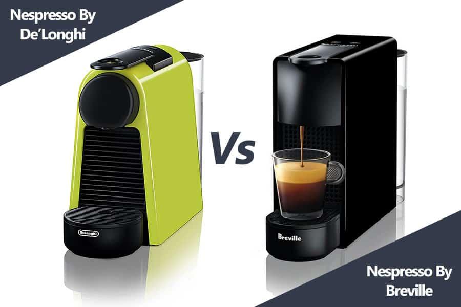 nespresso delonghi vs breville featured