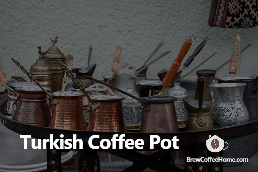 best-turkish-coffee-pot-featured-image