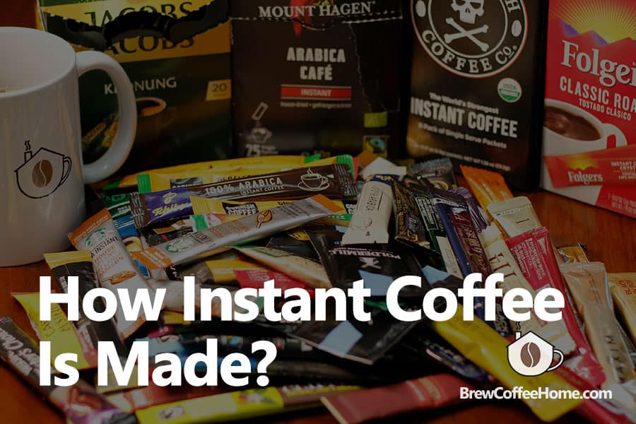 how-instant-coffee-is-made-featured-image