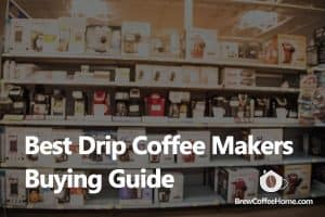 best-drip-coffee-maker-featured-image