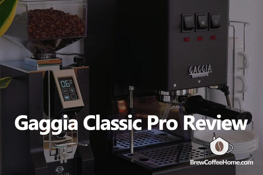 gaggia-classic-pro-review-featured-image