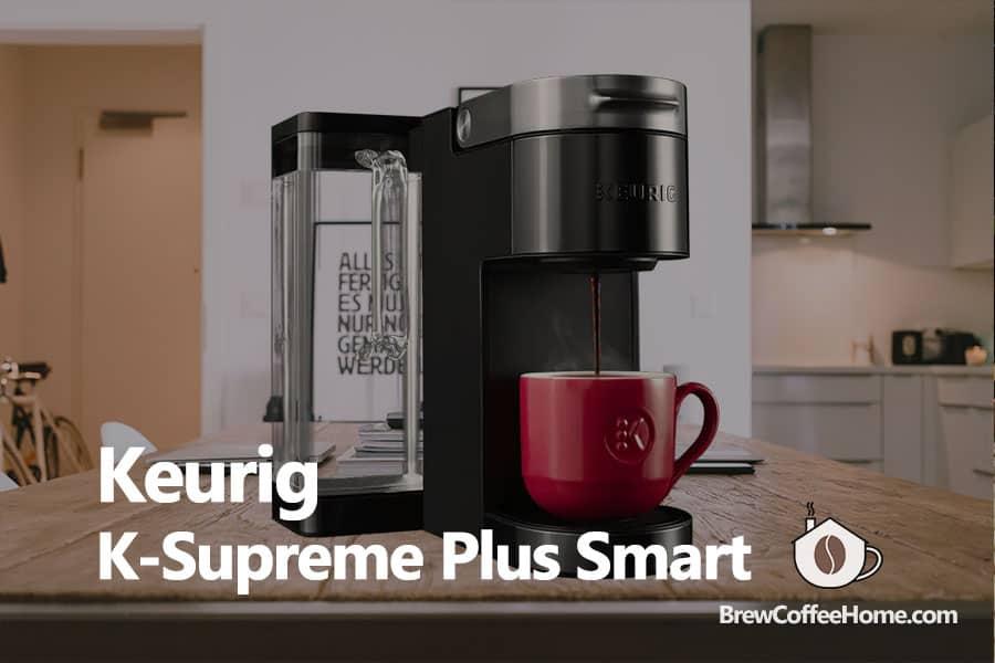 Keurig-K-Supreme-Plus-Smart-Review-featured-image