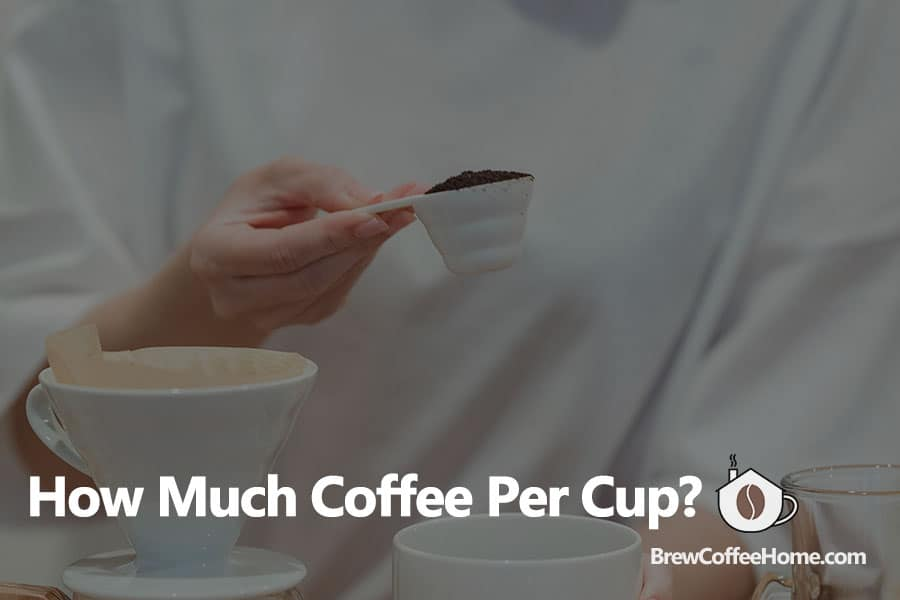 how-many-scoops-of-coffee-per-cup-featured-image