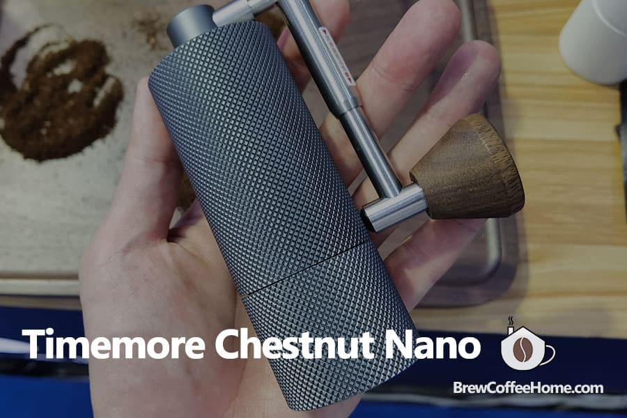 timemore-chestnut-nano-grinder-featured-image