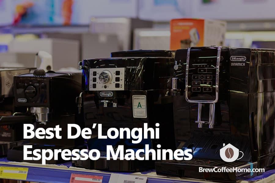 best-delonghi-espresso-machine-featured